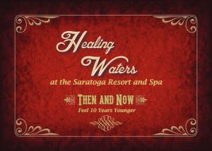 Healing Waters Spa - Saratoga Resort and Spa