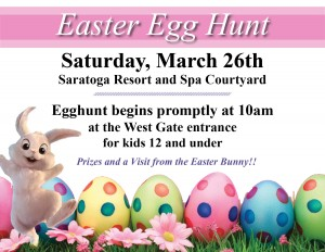 Meet the Easter Bunny and Hunt for Easter Eggs at the Saratoga Resort and Spa!