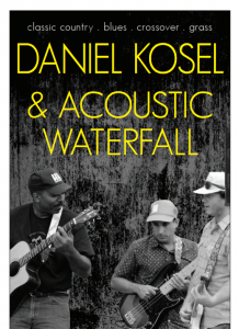 Daniel Kosel and Acoustic Waterfall Performing Live
