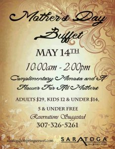 Saratoga Hot Springs Resort's Weekend Music and Mother's Day Buffet