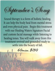September's Song Spa Treatment — Healing Waters Spa in Saratoga, Wyoming